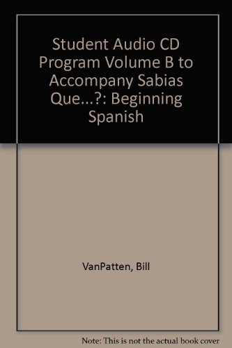 9780072870343: Student Audio CD Program Volume B to accompany ¿Sabias que...?