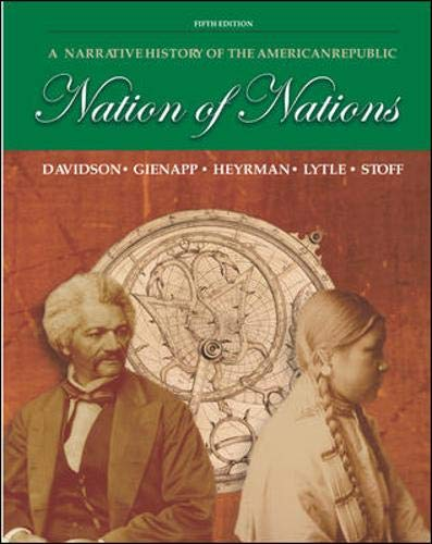 Nation of Nations: A Narrative History of the American Republic (0072870982) by Christine Leigh Heyrman; Mark H. Lytle; Michael B. Stoff; William E. Gienapp