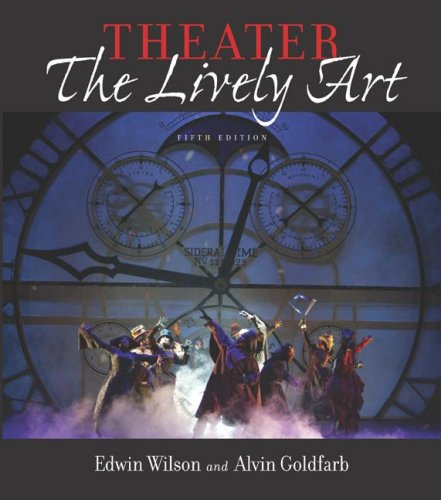 9780072872187: Theater: The Lively Art, 5/e (Book Alone)