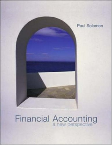Financial Accounting: A New Perspective NetTutor and: Paul Solomon, Paul