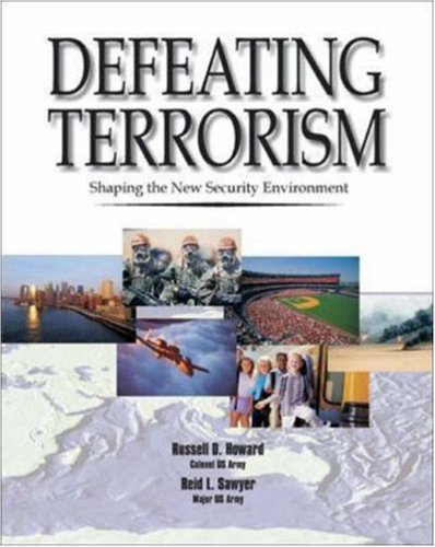 9780072873023: Defeating Terrorism: Shaping the New Security Environment