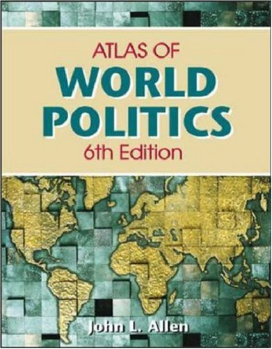 Student Atlas of World Politics (0072873035) by John L Allen