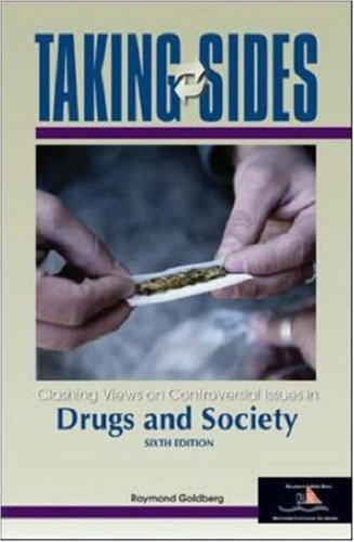 9780072873047: Taking Sides: Clashing Views on Controversial Issues in Drugs and Society