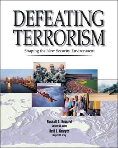 9780072873061: Defeating Terrorism: Shaping the New Security Environment