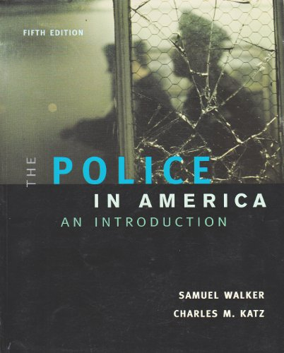 9780072873252: The Police In America: An Introduction
