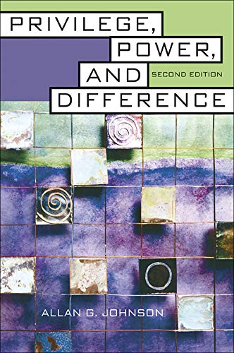 9780072874891: Privilege, Power, and Difference (B&B Sociology)