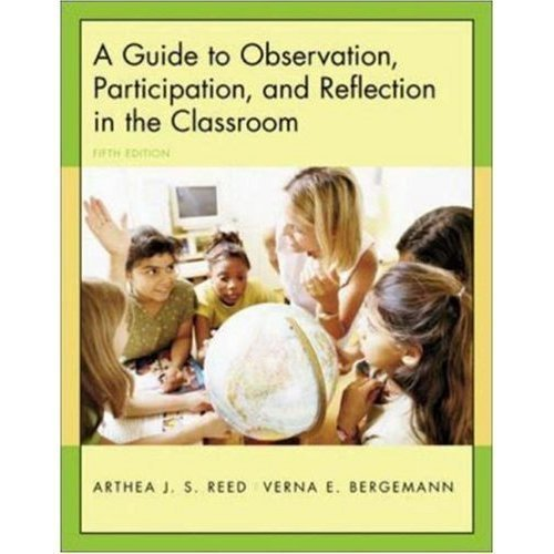 9780072874921: A Guide to Observation Participation and Reflection in the Classroom