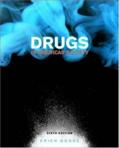 9780072874983: Drugs in American Society