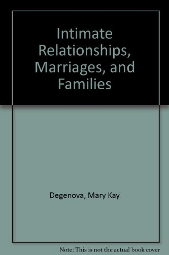 9780072875010: Intimate Relationships, Marriages, and Families