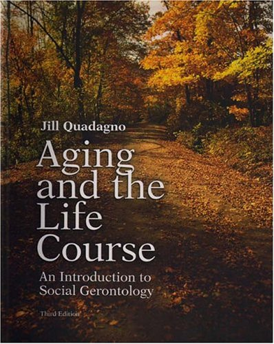9780072875362: Aging and the Life Course