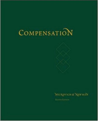 george milkovich and jerry newman compensation Compensation, 11th edition, by milkovich, newman and gerhart is the market-leading text in this course area it offers instructors current research material, in depth.