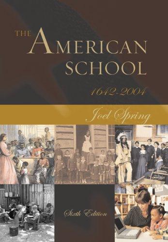 9780072875669: The American School 1642 - 2004