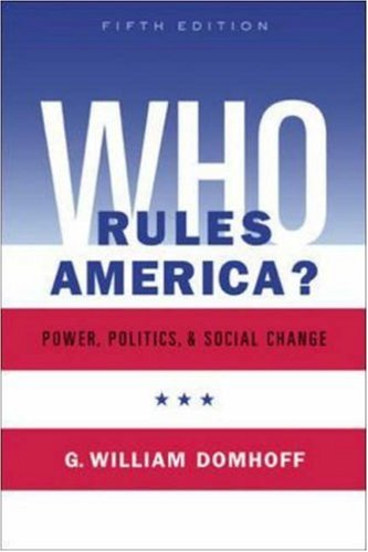 9780072876253: Who Rules America? Power, Politics, and Social Change