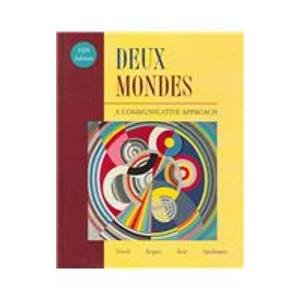 9780072876598: Deux Mondes: A Communicative Approach (French Edition)