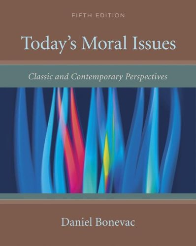 9780072877052: Today's Moral Issues: Classic and Contemporary Perspectives