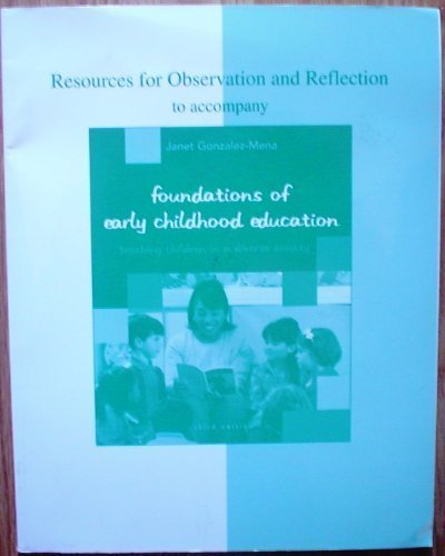 Resources for Observation and Reflection to accompany: Janet Gonzalez-Mena
