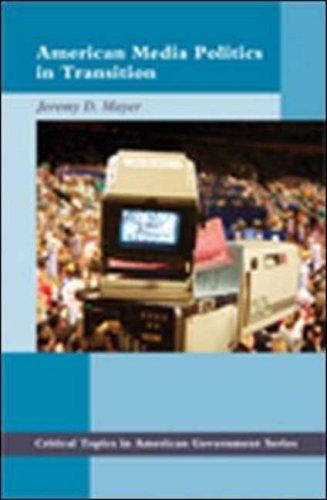 9780072877885: American Media Politics in Transition