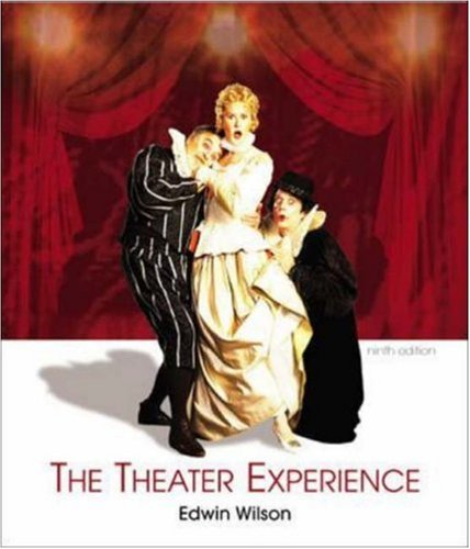 The Theater Experience w/CD-ROM Theater Goers Guide