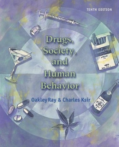 9780072878660: Drugs, Society, and Human Behavior with PowerWeb and HealthQuest CD-ROM