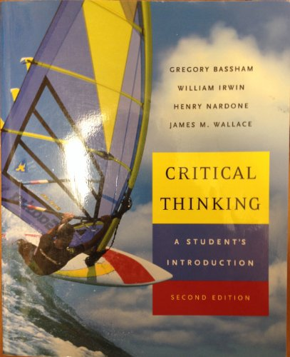 9780072879599: Critical Thinking: A Student's Introduction