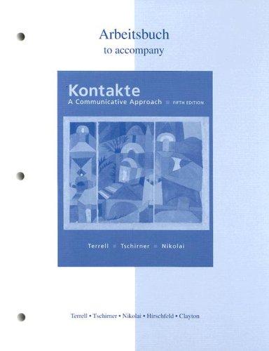 Workbook/Laboratory Manual to accompany Kontakte: A Communicative Approach: Nikolai, Brigitte,...