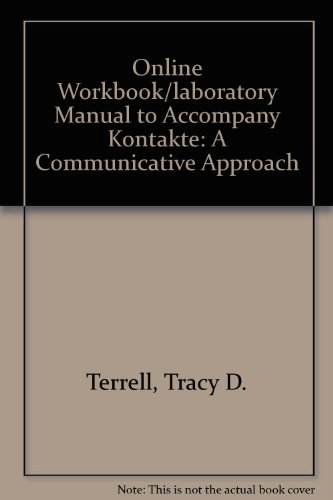 9780072879841: Online Workbook/Laboratory Manual to accompany Kontakte: A Communicative Approach