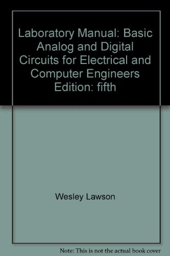 9780072879971: Laboratory Manual: Basic Analog and Digital Circuits for Electrical and Computer Engineers Edition: fifth