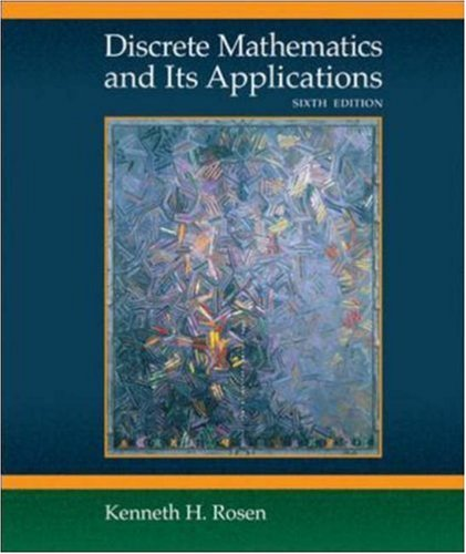 Discrete Mathematics and Its Applications: Kenneth H. Rosen