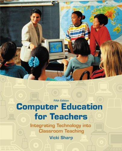 9780072880212: Computer Education for Teachers: Integrating Technology into Classroom Teaching (NAI, Text alone)