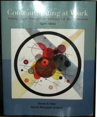 9780072880250: Communication at Work: Principles and Practices Business and the Professions