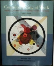 Communication at Work: Principles and Practices Business and the Professions