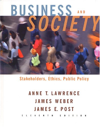 9780072881301: Business and Society: Stakeholders, Ethics, Public Policy
