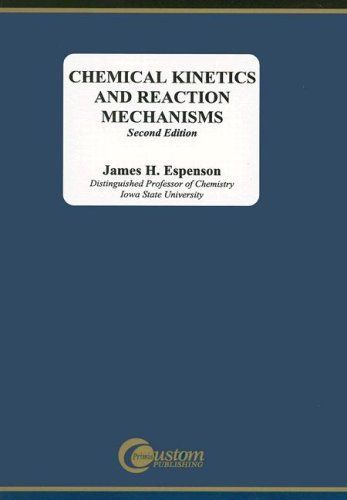 9780072883626: Chemical Kinetics and Reaction Mechanisms