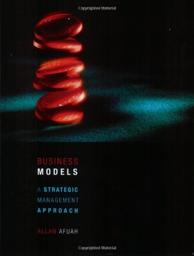 9780072883640: Business Models: A Strategic Management Approach