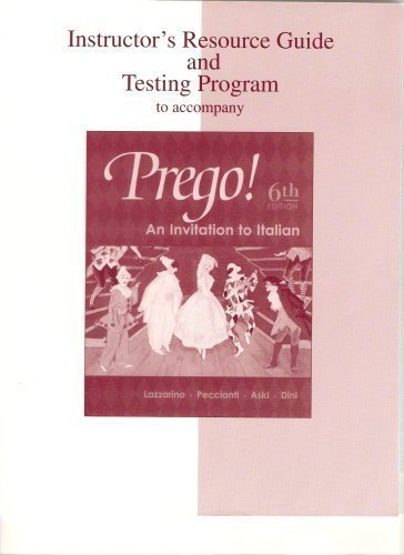 9780072883763: Instructor's Resource Guide and Test Program to Accompany Prego!: An Invitation to Italian, 6th Edit