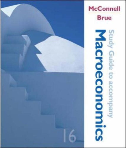 Macroeconomics, Study Guide: McConnell, Campbell R,