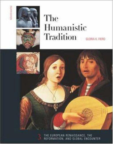 The Humanistic Tradition, Book 3 (Bk. 3): Fiero, Gloria K.