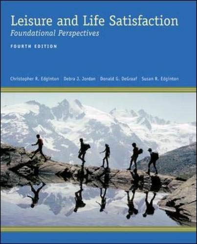 9780072885071: Leisure and Life Satisfaction: Foundational Perspectives