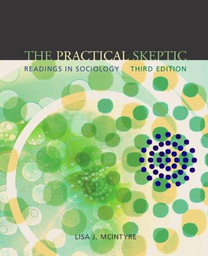 9780072885309: The Practical Skeptic: Readings in Sociology
