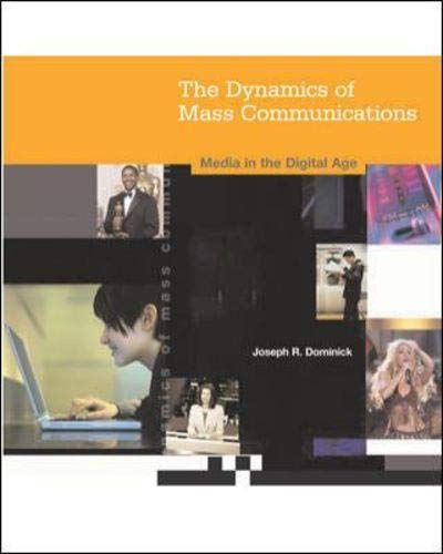 9780072885798: The Dynamics of Mass Communication: Media in the Digital Age