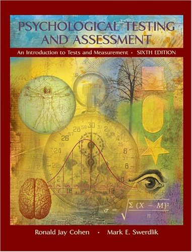 9780072887679: Psychological Testing and Assessment: An Introduction To Tests and Measurement