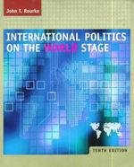 9780072890365: International Politics on the World Stage