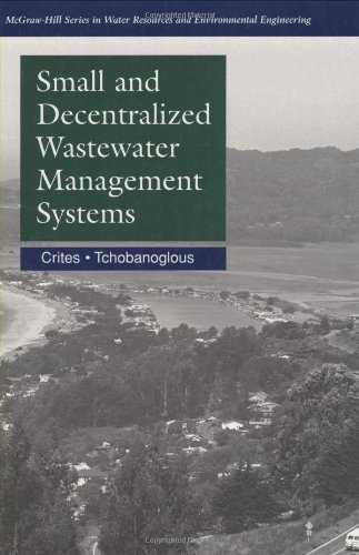Small & Decentralized Wastewater Management Systems (0072890878) by Crites, Ronald; Tchobanoglous, George