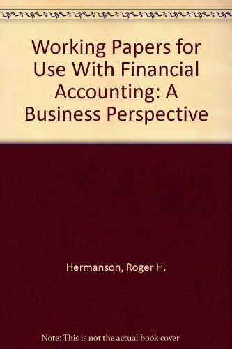 9780072891416: Working Papers for Use With Financial Accounting: A Business Perspective
