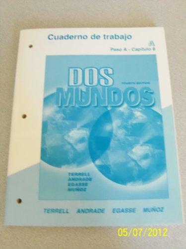 9780072891898: DOS Mundos: Cuaderno De Trabajo : A Paso A-Capitulo 8
