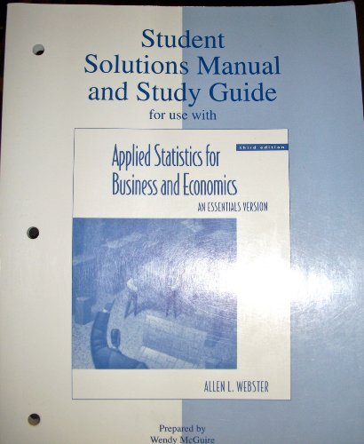 9780072892390: Student Solutions Manual and Study Guide: Applied Statistics for Business and Economics: An Essentials Version