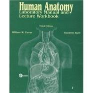 9780072892536: Human Anatomy: Laboratory Manual and Lecture Workbook