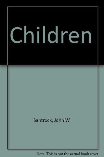 Children, 8th Edition: Santrock, John W.
