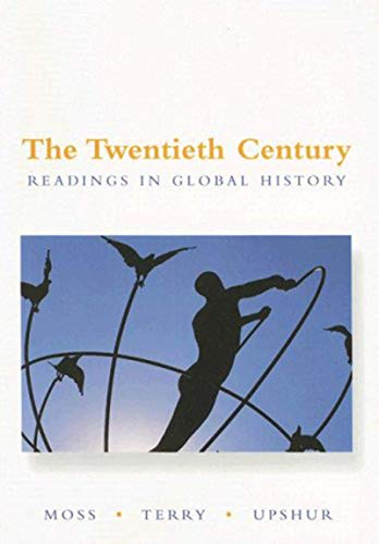 9780072893243: The Twentieth Century: Readings in Global History