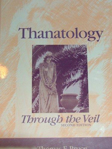 9780072894516: Thanatology: Through the veil